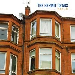 In My Flat - The Hermit Crabs