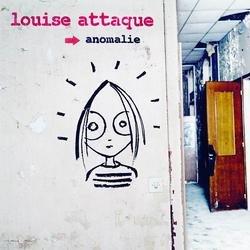 Anomalie - Louise Attaque