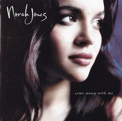 Come Away With Me - Norah Jones