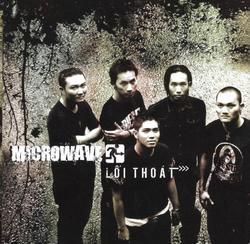 Lối Thoát - MicroWave