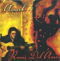 Rosas del Amor - Armik