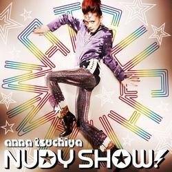 NUDY SHOW! - Anna Tsuchiya
