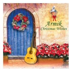 Christmas Wishes - Armik