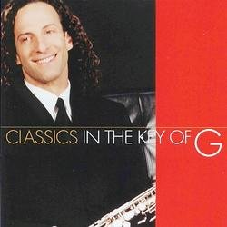 Classics In The Key Of G - Kenny G