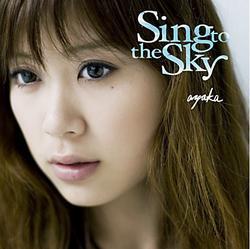 Sing To The Sky - Ayaka