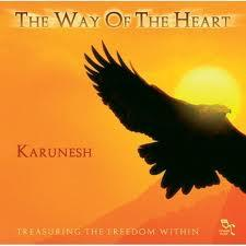The Way Of The Heart - Karunesh