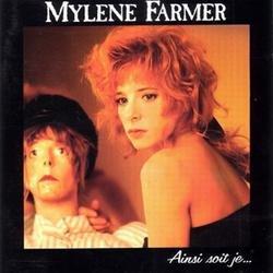 Ainsi Soit Je - Mylene Farmer