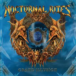 Grand Illusion - Nocturnal Rites