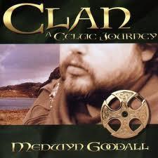 Clan: A Celtic Journey - Medwyn Goodall