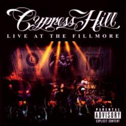 Live At The Fillmore (CD2) - Cypress Hill