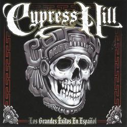 Los Grandes Exitos En Espanol - Cypress Hill