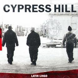 Latin Lingo - Cypress Hill