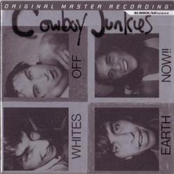 Whites Off Earth Now!! - Cowboy Junkies