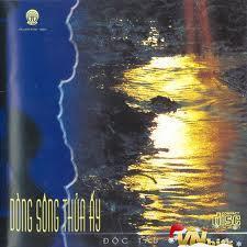 Dòng Sông Thuở Ấy - CD1 - Various Artists