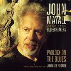 Padlock On The Blues - John Mayall