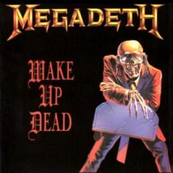 Wake Up Dead - Megadeth