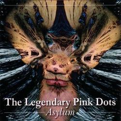 Asylum - Legendary Pink Dots