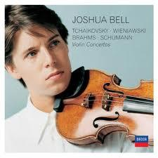 Tchaikovsky, Wienawski, Brahms, Schumann: Violin Concertos CD1 - Joshua Bell