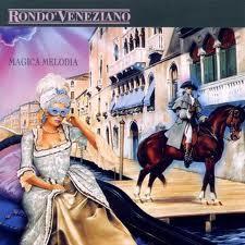 Magica Melodia - Rondo Veneziano
