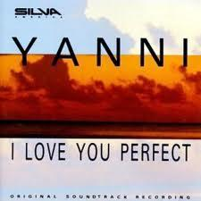 I Love You Perfect - Yanni
