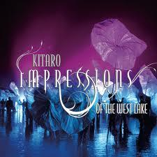 Impressions Of The West Lake - Kitaro