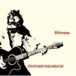 ひとつ (Hitotsu) - Tsuyoshi Nagabuchi