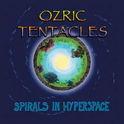 Spirals In Hyperspace - Ozric Tentacles