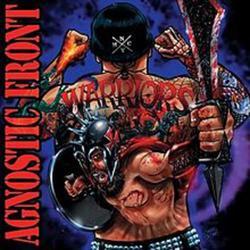 Warriors - Agnostic Front