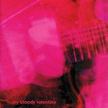 Loveless - My Bloody Valentine
