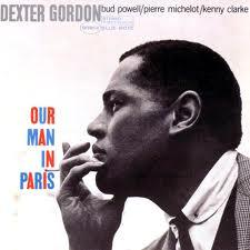 Our Man In Paris - Dexter Gordon