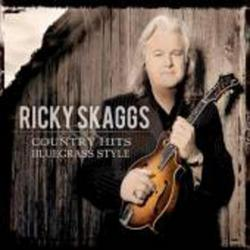 Country Hits Bluegrass Style - Ricky Skaggs