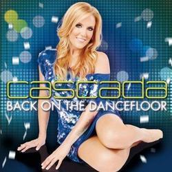 Back On The Dancefloor (CD1) - Cascada
