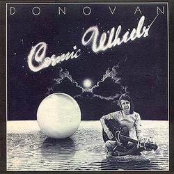 Cosmic Wheels - Donovan