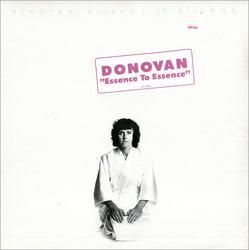Essence To Essence - Donovan