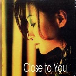 Close To You - Susan Wong