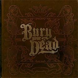 Beauty And The Breakdown - Bury Your Dead