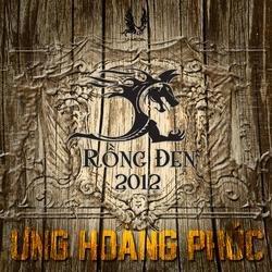 Rồng Đen 2012 - Ưng Hoàng Phúc