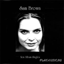 Non Album Singles 2 - Sam Brown