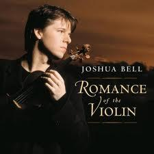 Romance Of The Violin - Joshua Bell