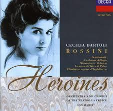 Rossini Heroines - Cecilia Bartoli