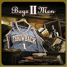 Throwback - Boyz II Men