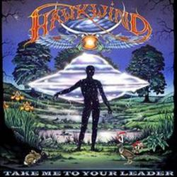 Take Me To Your Leader - Hawkwind