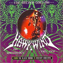 The Dream Goes On 1985-1997 (CD4) - Hawkwind