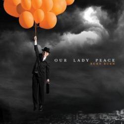 Burn Burn - Our Lady Peace