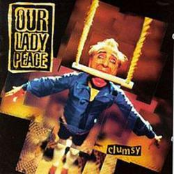 Clumsy - Our Lady Peace