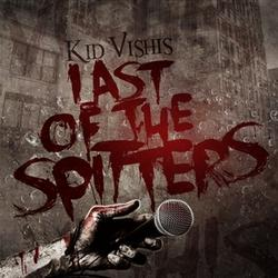 Last Of The Spitters - Kid Vishis