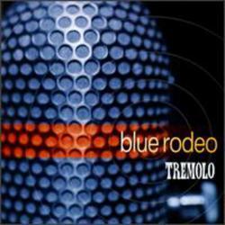 Tremolo - Blue Rodeo