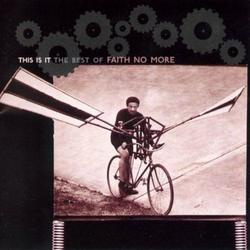 This Is It_ The Best Of Faith No More - Faith No More