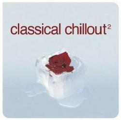 Classical Chillout Vol.2 Disc 1 - Various Artists