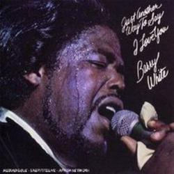 Just Another Way To Say I Love You - Barry White